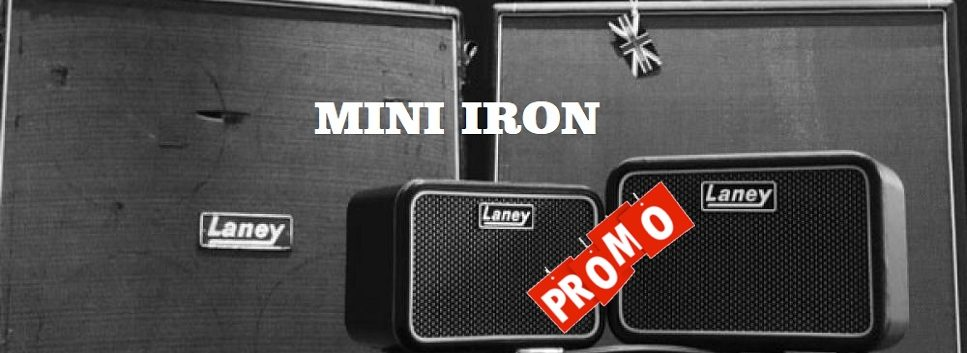 Laney Mini Iron, un concentrato di grande qualità !!!